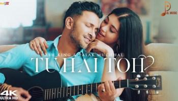 Tu Hai Toh Lyrics - Palak Muchhal | Terence Lewis, Digangana suryavanshi