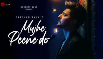 Mujhe Peene Do Lyrics - Judaiyaan | Darshan Raval