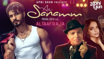 Ae sanamm Lyrics - Payal Dev | Altaaf Raja