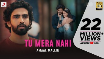 Tu Mera Nahi Lyrics - Amaal Mallik | Aditi Budhathoki