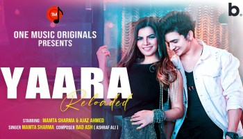 Yaara Reloaded Lyrics - Mamta Sharma | Ajaz Ahmed