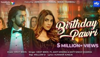Birthday Pawri Lyrics - Amit Mishra   Aditi Singh Sharma, Mellow D, Meet Bros