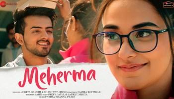 Meherma Lyrics - Jonita Gandhi | Shashwat Singh