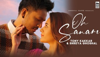 Oh Sanam Lyrics - Tony Kakkar | Shreya Ghoshal, Hiba Nawab