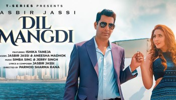 Dil Mangdi Lyrics - Jasbir Jassi | Aneesha Madhok, Ishika Taneja