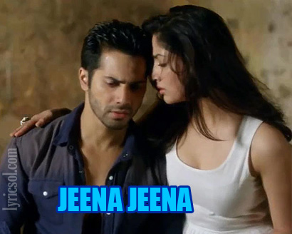jeena jeena song lyrics