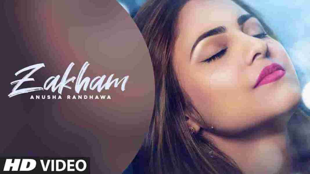 ZAKHAM LYRICS - Anusha Randhawa ft Johnny Vick | Lyrics Over A2z