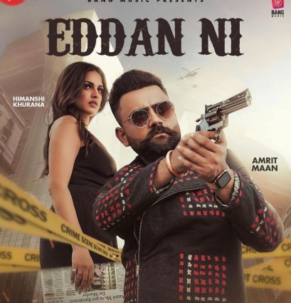 EDDAN NI LYRICS - AMRIT MAAN FT. HIMANSHI KHURANA