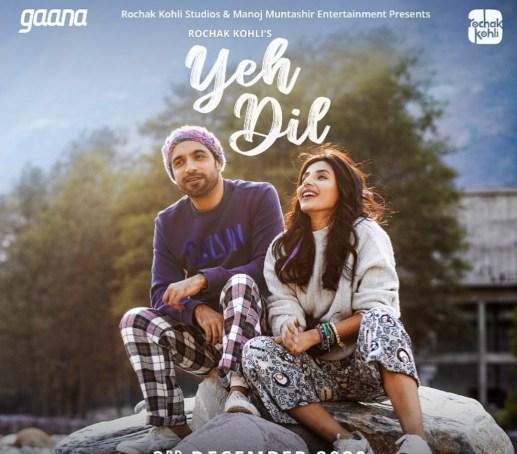 Yeh Dil Lyrics - Rochak Kohli ft. Harshita Shekhar Gaur