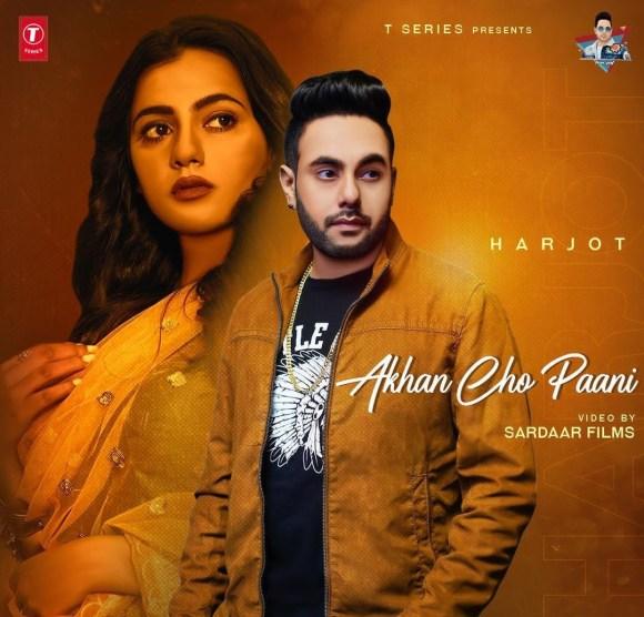 Akhon Cho Paani Lyrics - Harjot