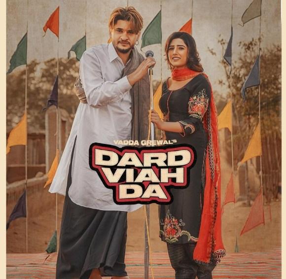 Dard Viah Da Lyrics - Vadda Grewal | Deepak Dhillon