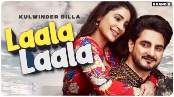 Laala Laala Lyrics - Kulwinder Billa ft. Alankrita Sahai