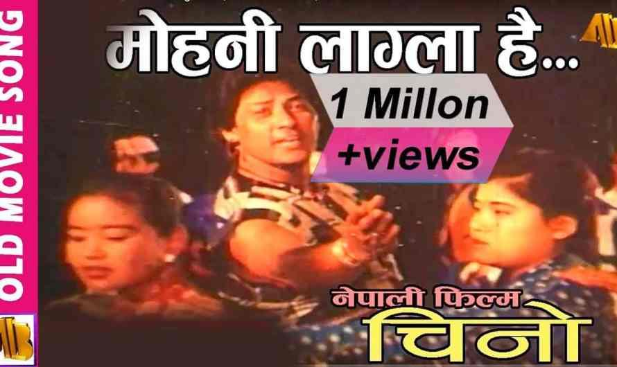 Narayan Gopal | movie Chino | Mohani Lagla Hai Lyrics