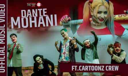 dante mohani lyrics | The Cartoonz Crew | Sachin Phuyal