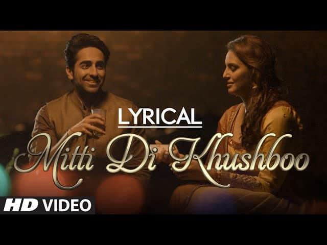 mitti di khushboo lyrics | Ayushmann Khurrana | Rochak Kohli