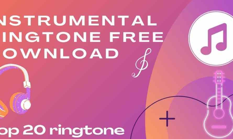 instrumental ringtone free download | Top 20 ringtone download