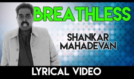 breathless lyrics shankar mahadevan