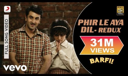 phir le aaya dil lyrics arijit | movie Barfi | Ranbir Kapoor