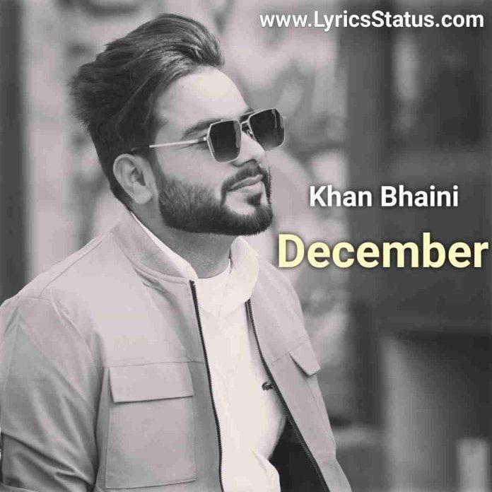 Last December de din balliye Khan Bhaini Lyrics status download