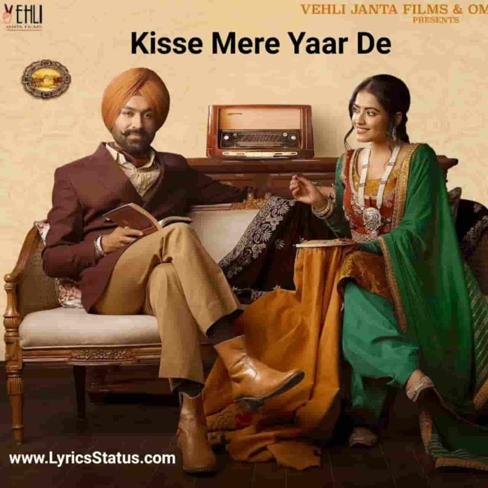 Tarsem Jassar Kisse Mere Yaar De Lyrics Status Download punjabi song Kisse mere yaar de ji kisse mere yaar de Oh dil naal judi os rabb wali taar de