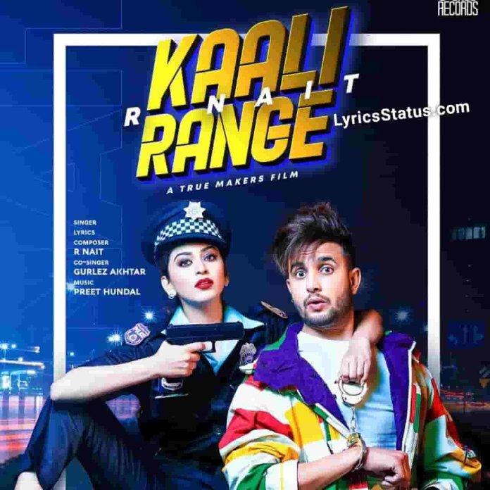 Gurlej Akhtar Kaali Range R Nait Lyrics Status Download Punjabi Song kaali Range vich rakhan chandi di dabbi Chaadi di dabbi ch rakhan kaali goriye