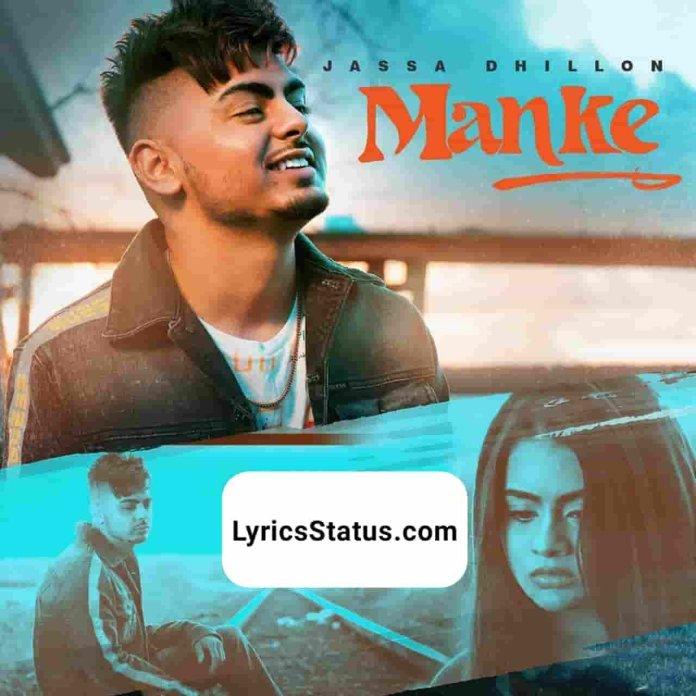 Jassa Dhillon new song Manke Lyrics status download punjabi Song Manke'an Vich Pyaar Ni Reh Gaya Ditti Teri Gaani Jo black background status