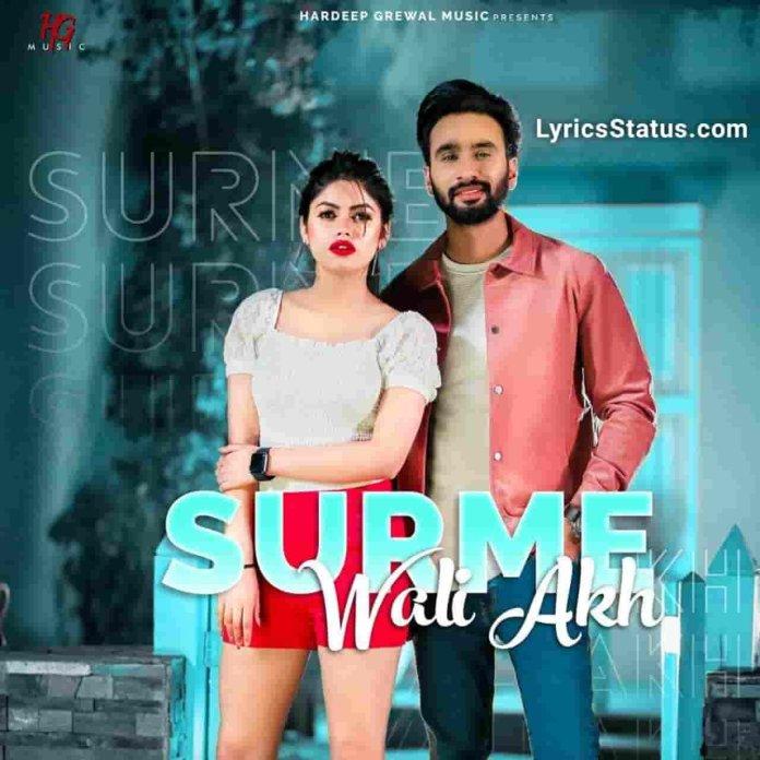 Hardeep Grewal Surme Wali Akh Lyrics Status Download Punjabi Song Surme wali akh cho Kahton tu fire je maare status video Black Background