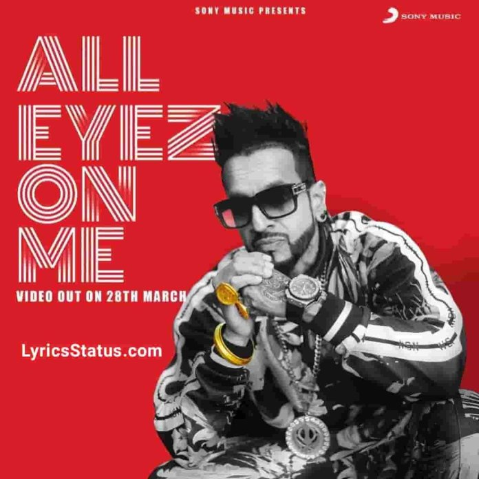 Jazzy B All Eyez On Me Lyrics Status Download Punjabi Song All the way up jithe khada tera jatt Das kehda chakku sadi hazri ch akh status video