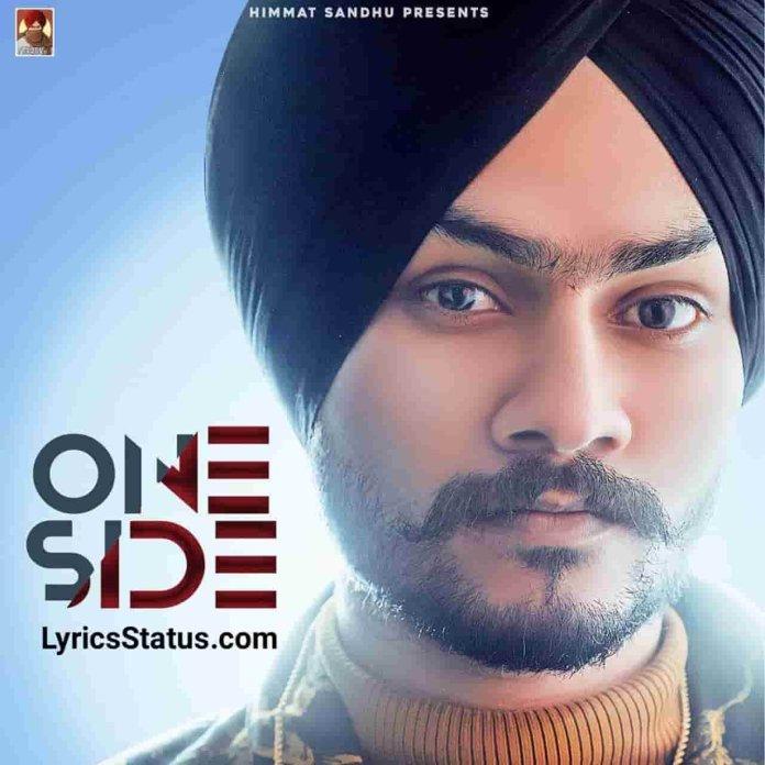 One Side Himmat Sandhu Lyrics Status Download Punjabi Song Ek passa tu karde Zindagi uljhi payi aa meri ve status video Black Background Status.