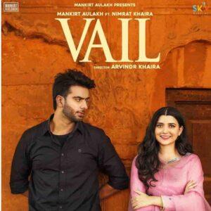 Vail Mankirt Aulakh Lyrics Status Download Punjabi Song Ni hauli hauli vail chhad Ju Aape chhad ju jawayi maaye tera whatsapp status video.
