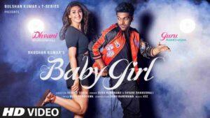 Guru Randhawa Baby Girl Lyrics Status Download Punjabi Song Hoke ni taiyar Kithe chali ghar ton baahar Tainu kihda intezar Baby girl whatsapp