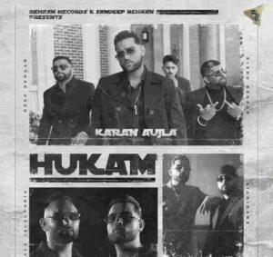 Karan Aujla Hukam Lyrics Status Download Punjabi Song