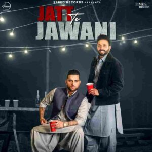 Dilpreet Dhillon Jatt Te Jawani Karan Aujla Lyrics Status Download Song Jatt Te Jawani WhatsApp status video download black background status