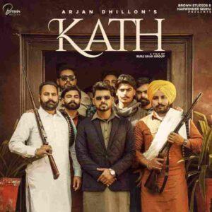 Arjan Dhillon Kath Lyrics Status Download Punjabi Song