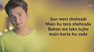 Sun Meri Shehzadi Lyrics