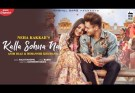 Kalla Sohna Nai Lyrics - Neha Kakkar