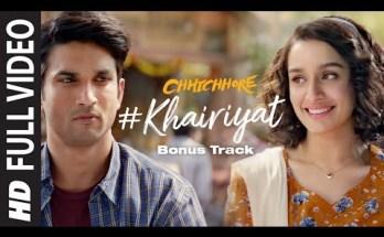 Khairiyat Lyrics - Chhichhore Movie - Arjit Singh
