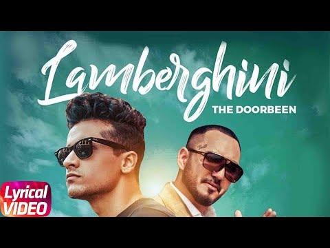 Lamberghini Lyrics - The Doorbeen Ft. Ragini
