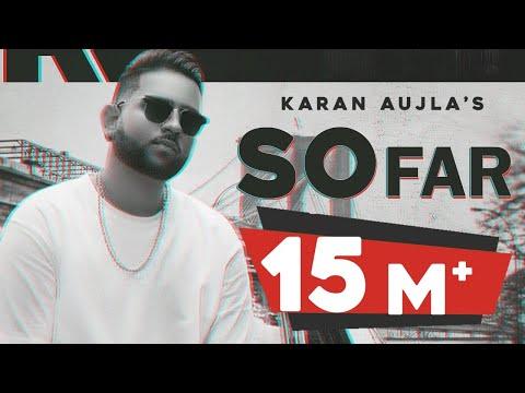 So Far Lyrics - Karan Aujla