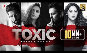 Toxic Lyrics - Badshah & Payal Dev