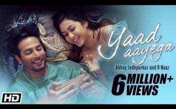 Yaad Aayega Lyrics - Abhay Jodhpurkar & R Naaz