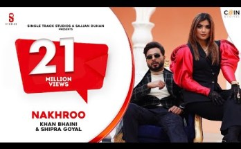 NAKHRO Lyrics - Khan Bhaini