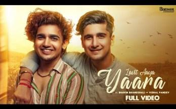 Laut Aaya Yaara Lyrics - Suraj Chauhan