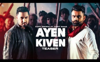 Ayen Kiven Lyrics - Gippy Grewal