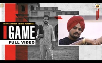 Game Lyrics - Shooter Kahlon & Sidhu Moose Wala
