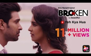 Yeh Kya Hua Lyrics - Broken But Beautiful