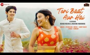 Teri Baat Aur Hai Lyrics - Stebin Ben