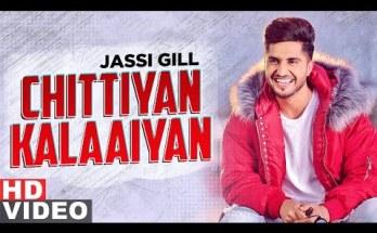 Chitiyan Kalayian Lyrics - Jassi Gill