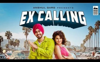 EX CALLING LYRICS - Rohanpreet Singh Ft. Avneet Kaur
