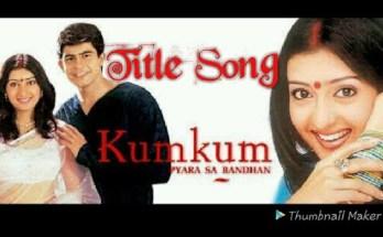 Kumkum – Ek Pyara Sa Bandhan Title Song Lyrics